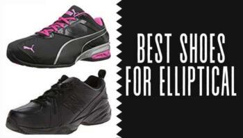 Best Shoes for Elliptical– Shoes for Elliptical (Men's and Women's)