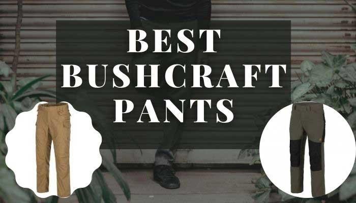 Best-Bushcraft-Pants