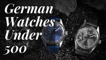 German Watches Under 500 – Best German Watches